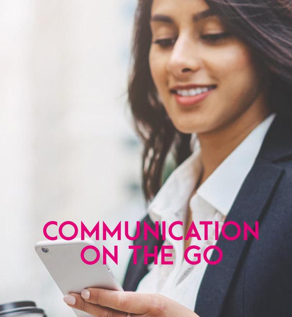 communication on the go